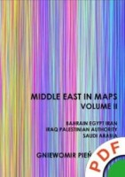 Middle East in Maps. Volume II. Bahrain, Egypt, Iran, Iraq, Palestine Authority, Saudi Arabia